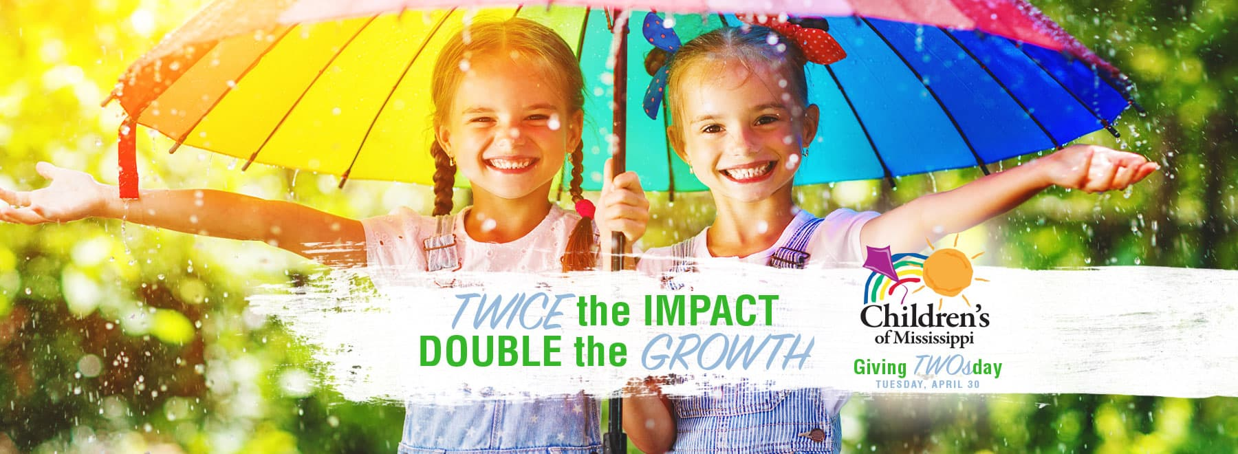 Twice the Impact Double the Growth. Giving TWOsday. Tuesday, April 30.