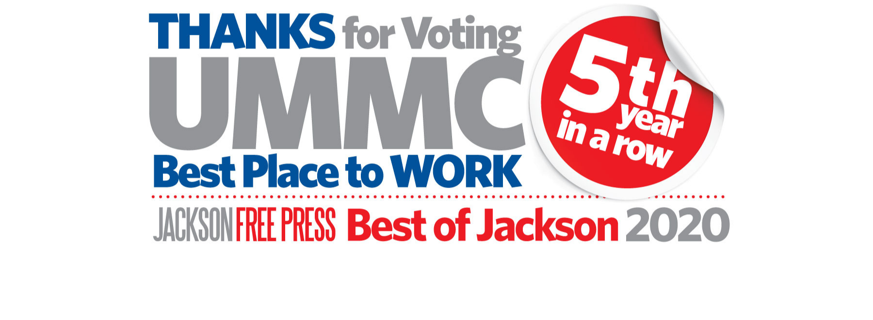 Thanks for voting UMMC Best Place to Work 5th Year in a row. Jackson Free Press Best of Jackson 2020.